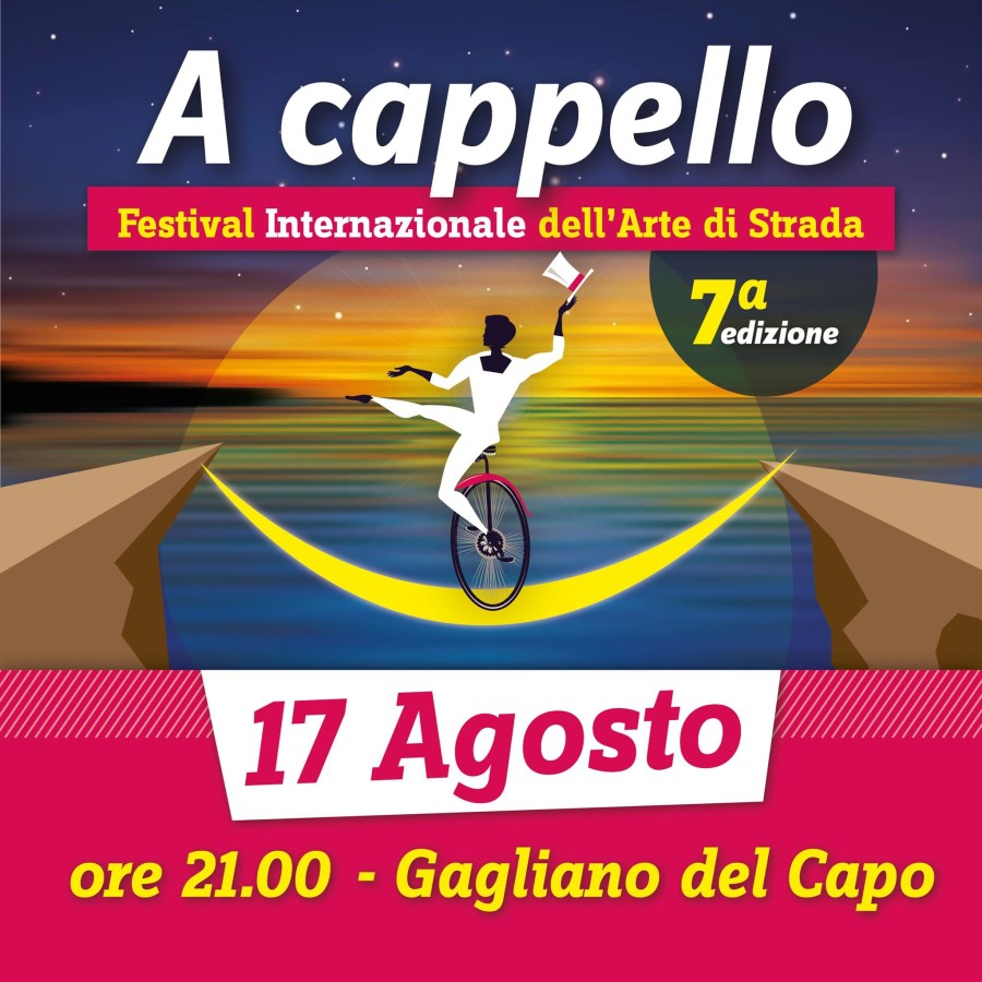 """17 Agosto: Festival """"A Cappello"""", a Gagliano del Capo"""