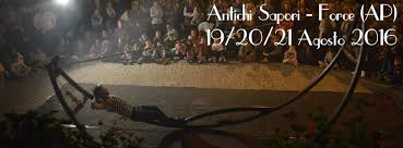 """19- 20- 21 Agosto: Festival """"Antichi Sapori"""" a Force"""